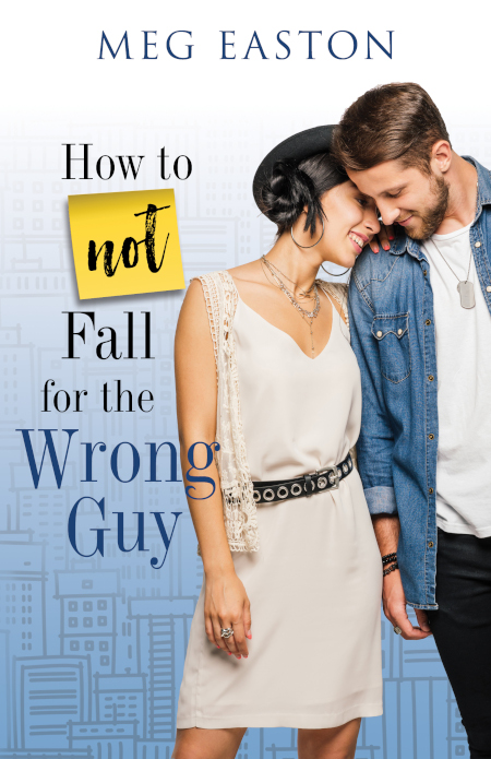 How to Not Fall for the Wrong Guy cover