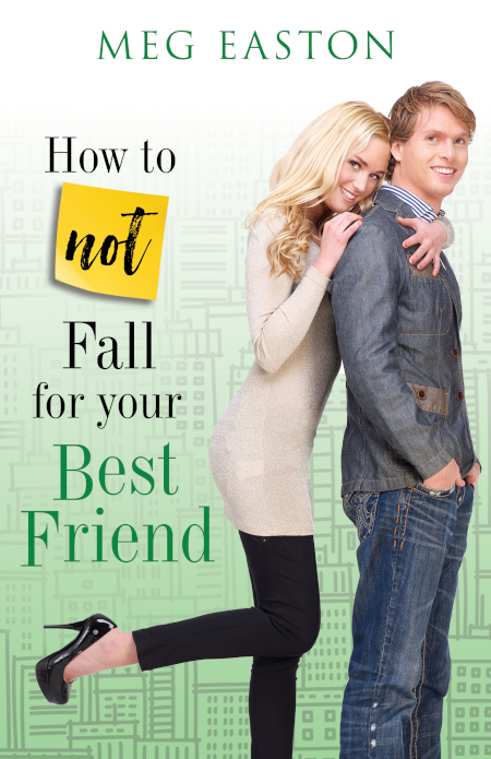 How to Not Fall for Your Best Friend cover