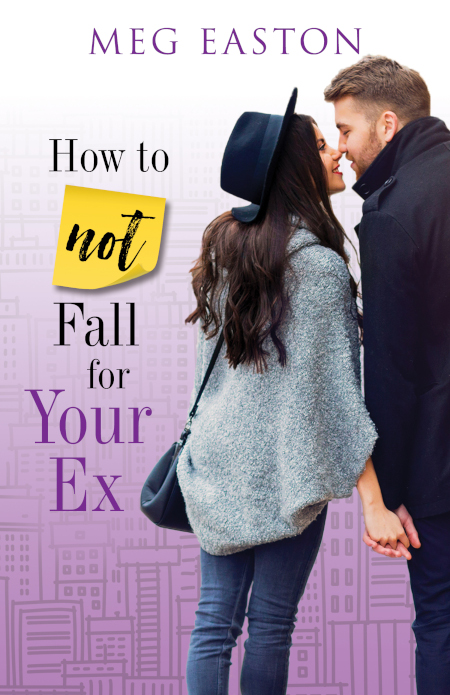 How to Not Fall for Your Ex cover