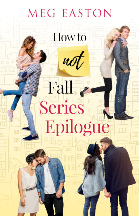 How to Not Fall Series Epilogue